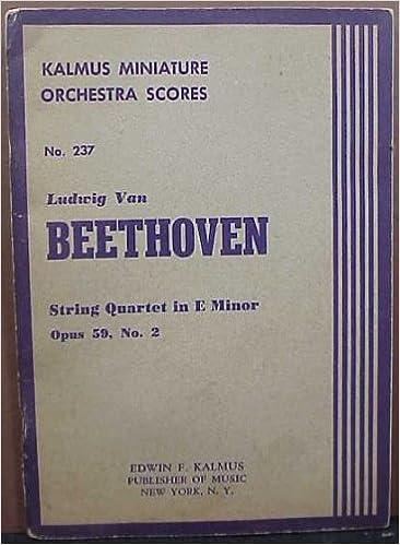 It ebook téléchargement gratuit Kalmus Miniature Orchestra Scores; Ludwig Van Beethoven, String Quartet in E Minor Op. 59, No. 2 (No. 237) (French Edition) PDF B0027YWROE