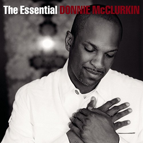 "Donnie Mcclurkin S Children: Release ""The Essential Donnie McClurkin"" By Donnie"