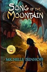Song of the Mountain (Mountain Trilogy) (Volume 1)