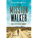 The Mission Walker: I was given three months to live...