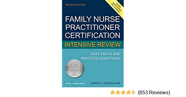 Family nurse practitioner certification intensive review fast facts family nurse practitioner certification intensive review fast facts and practice questions second edition kindle edition by maria t codina leik msn fandeluxe Image collections