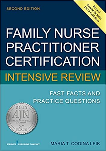 Family Nurse Practitioner Certification Intensive Review: Fast Facts ...