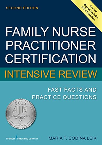 family-nurse-practitioner-certification-intensive-review-fast-facts-and-practice-questions-second-ed
