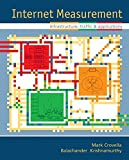 img - for Internet Measurement: Infrastructure, Traffic and Applications book / textbook / text book