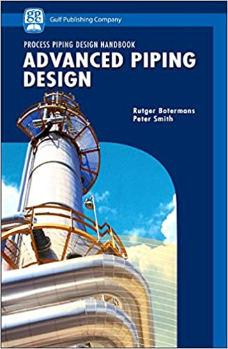 Advanced piping design process piping design handbook v ii advanced piping design process piping design handbook v ii 1st edition fandeluxe Choice Image
