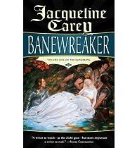 Banewreaker par Jacqueline Carey