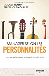 Manager selon les personnalités : Les neurosciences au secours de la motivation