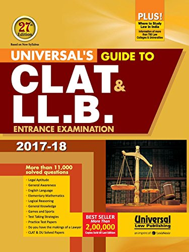 Universal's Guide to CLAT & LL.B. Entrance Examination 2017-18