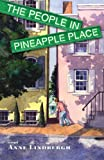 The People in Pineapple Place, Anne M Lindbergh, 1567924115