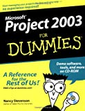 Microsoft Project 2003 for Dummies, Nancy Stevenson, 0764542494