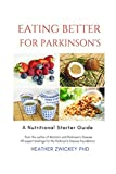 Eating Better for Parkinson's: A Nutritional Starter Guide