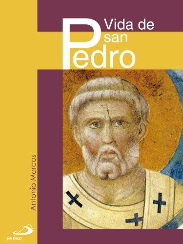 Vida de San Pedro (Antonio Marcos) (Spanish - Marcos San Antonio San