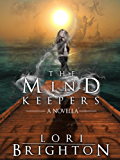 The Mind Keepers (The Mind Readers Book 4)