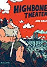 Highbone Theater par Daly