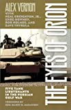 img - for The Eyes of Orion: Five Tank Lieutenants in the Persian Gulf War by Alex Vernon (2001-07-01) book / textbook / text book