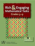Rich and Engaging Mathematical Tasks: Grades 5-9