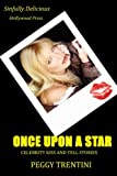 Once Upon a Star: Celebrity kiss and tell stories
