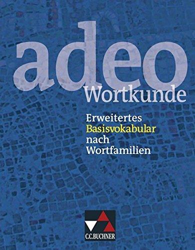 adeo / adeo Wortkunde: Erweitertes Basisvokabular nach Wortfamilien