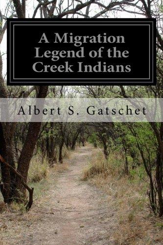 A Migration Legend of the Creek Indians pdf epub