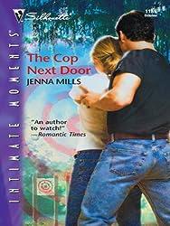 The Cop Next Door (Silhouette Intimate Moments)
