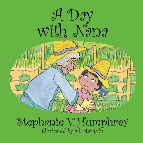 A Day with Nana (Paris Adventures) (Volume 5)