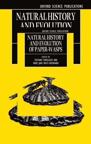 Natural History and Evolution of Paper-Wasps (Oxford Science Publications) by Brand: Oxford University Press, USA