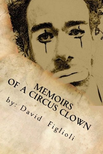 """Memoirs of a Circus Comic"": The Reality of the Dream"
