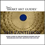 The Pantheon |  Context Audio Guides