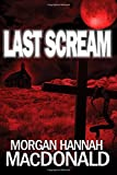 Last Scream (The Thomas Family) (Volume 3)