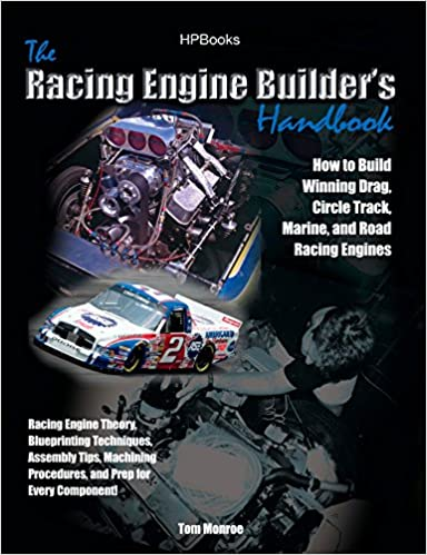Racing Engine Builder's Handbook: How to Build Winning Drag, Circle