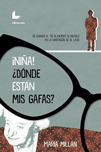 1c8b20d29c Niña! ¿Dónde están mis gafas? (Spanish Edition) eBook: María Millán ...