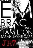 Embracing Hamilton (JackRabbit7 Series Book 2)