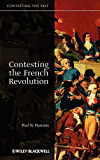 Contesting the French Revolution (Contesting the Past Book 10)