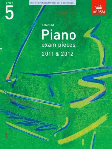Selected Piano Exam Pieces 2011-2012 Gr5 ebook