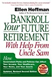 Bankroll Your Future Retirement with Help from Uncle Sam, Ellen Hoffman, 1557044627