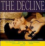 The Decline of Western Civilization [Vinyl LP]