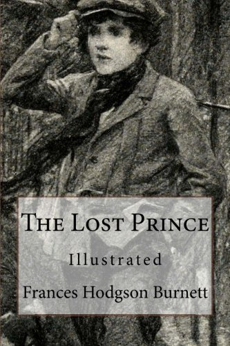 Read Online The Lost Prince: Illustrated ebook