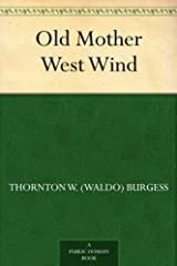 Old Mother West Wind Kindle Edition