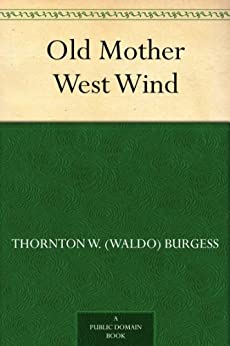 Old Mother West Wind by [Burgess, Thornton W. (Waldo)]
