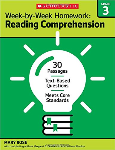 Week-by-Week Homework: Reading Comprehension Grade 3: 30 Passages  Text-based Questions  Meets Core Standards