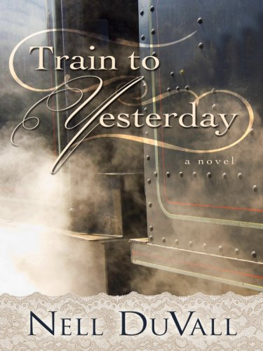 Download Train to Yesterday (Five Star Expressions) pdf epub
