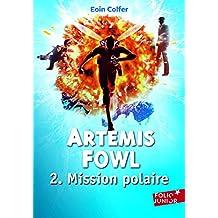 ARTÉMIS FOWL T.02 : MISSION POLAIRE N.P.