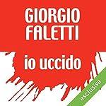 Io uccido | Giorgio Faletti