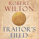 Traitor's Field | Robert Wilton