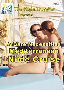 The Nude Traveller A Bare Necessities Mediterranean Nude Cruise