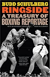 Ringside: A Treasury of Boxing Reportage