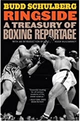 Ringside: A Treasury of Boxing Reportage Paperback