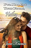 I've Also Got Your Front, Hailey (I Got Your Back, Hailey Book 2)