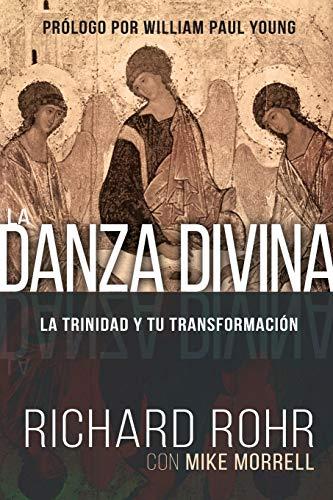 Libro : La Danza Divina: La Trinidad y Tu Transformacion ...