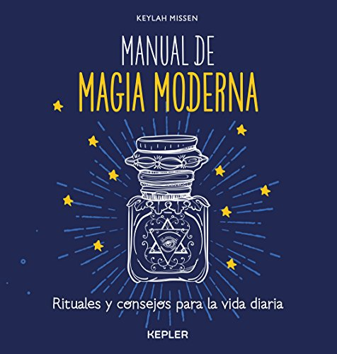 Manual de magia moderna (Spanish Edition) [Keylah Missen] (Tapa Blanda)